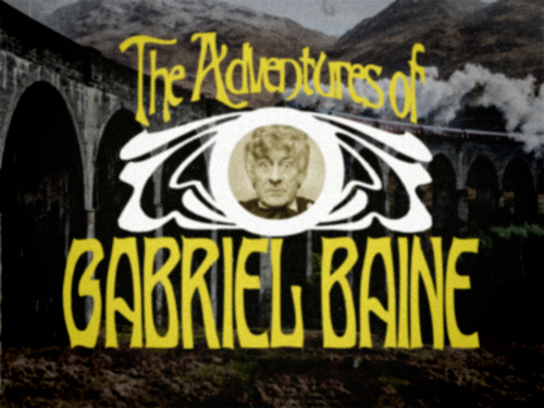 A mocked up title screen for The Adventures Of Gabriel Baine. Title in Art Nouveau lettering, Pertwee's face in an inset in the centre, train on viaduct in the background
