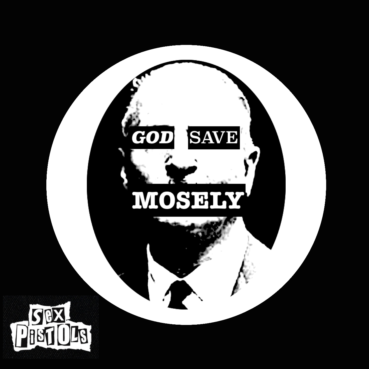 Sex Pistols. God Save Mosely.png
